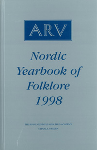 Arv - Nordic Yearbook of Folklore Vol. 54 - 1998
