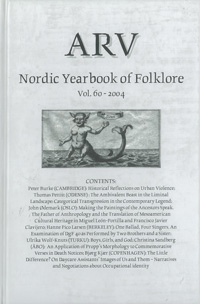 Arv - Nordic Yearbook of Folklore Vol. 60 - 2004