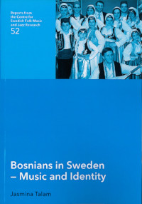 Bosnians in Sweden - Music and Identity