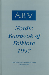 Arv - Nordic Yearbook of Folklore Vol. 53 - 1997