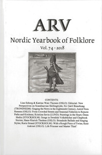 Arv - Nordic Yearbook of Folklore Vol. 74 - 2018