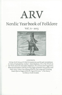 Arv - Nordic Yearbook of Folklore Vol. 71 - 2015